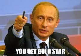 Gold Star Meme - gold star putin imgflip