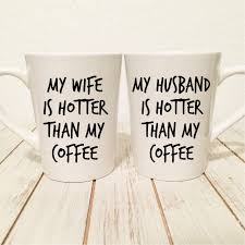 gift hers my husband my is hotter than my coffee set his hers set