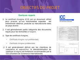 chambre de commerce certificat d origine projet pilote de mise en oeuvre des échanges transfrontaliers du cert