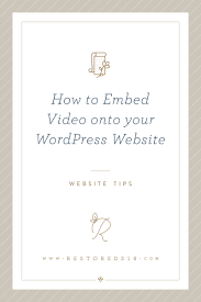 Videos Title How To Embed Video Onto Your Wordpress Website U2022 Feminine