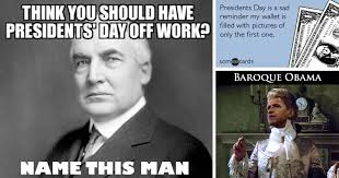 Presidents Day Meme - 33 humorous presidential memes