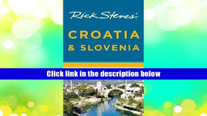 read online rick steves croatia slovenia rick steves for ipad