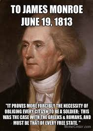 Soldier Meme - thomas jefferson realized that every citizen should be a soldier