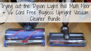 dyson light ball animal bagless upright vacuum trying out the dyson light ball multi floor v6 cord free bagless