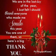 happy thanksgiving wishes for everyone its the last day of the year thanks to everyone who made me smile