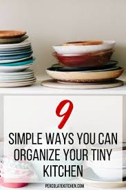 9 simple ways you can organize a tiny kitchen and the pantry too