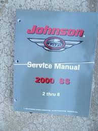 2000 ss johnson outboard motor 2 thru 8 service manual more in our