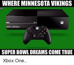 Minnesota Memes - where minnesota vikings memes super bowl dreams come true xbox one