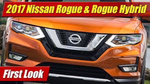 nissan rogue hybrid mpg 2017 nissan rogue u0026 rogue hybrid first look youtube