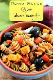 pasta salad with balsamic vinaigrette quick and easy