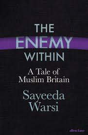A Tale Of One House by The Enemy Within A Tale Of Muslim Britain Amazon Co Uk Sayeeda