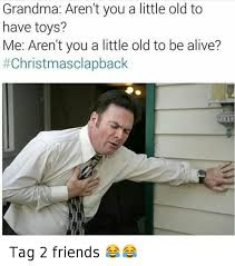 Adult Christmas Memes - best christmas clap backs
