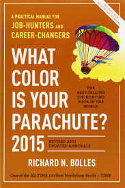 what color is your parachute 2015 a practical manual for job