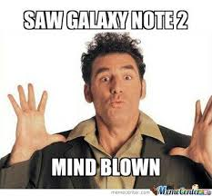Galaxy Note Meme - galaxy note 2 mind blown by anasvirus meme center