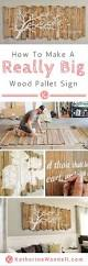 How To M by Awesome Tutorial On How To Make A Really Big Pallet Sign