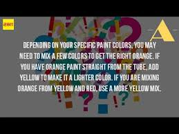 how do you make the color orange with paint youtube