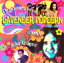 Plain And Fancy Plain And Fancy John Kongos Lavender Popcorn 1966 69 South