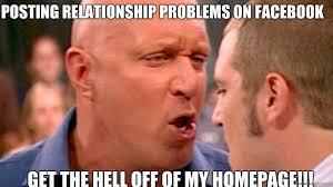Facebook Relationship Memes - meme get off stage get best of the funny meme