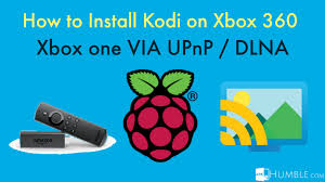 xbox 360 apk how to install kodi on xbox 360 xbox one via upnp dlna apk