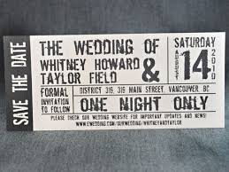 ticket wedding invitations paper paper everywhere wedding invitations concert tickets