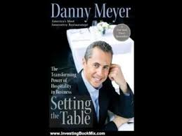 setting the table book setting the table danny meyer hqdefault pics ravishing investing