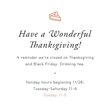 friday before thanksgiving song tea u0026 ceramics home facebook