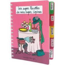 cahier de cuisine vierge cahier vierge les recettes de mes copines à spirales 5