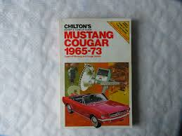 mustang cougar 1965 73 chilton u0027s repair u0026 tune up guides the
