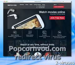 popcornvod com redirect virus how to remove 2 viruses com