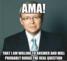 Kevin Rudd Memes - kevin rudd s ama so far imgur