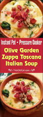 olive garden family meals pressure cooker olive garden zuppa toscana italian soup this old gal