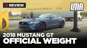 ford mustang gt weight 2018 mustang gt 10 speed performance pack official weight lmr