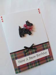 scotty birthday card quilled cards cards scotland cards