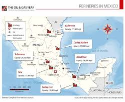 Map Of Guadalajara Mexico by Refineries In Mexico 2015 The Oil U0026 Gas Year