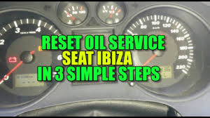 how to reset service light oil service seat ibiza 2002 2008