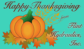 wish you and your family a happy thanksgiving flint hydraulics inc november 2015