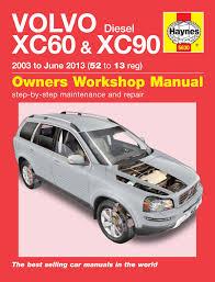 volvo xc60 u0026 xc90 diesel 03 13 haynes repair manual haynes