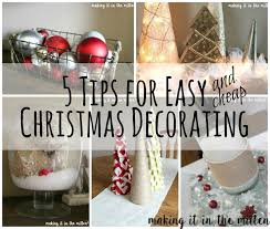 Online Home Decore by Making It In The Mitten 5 Tips For Easy Christmas Decorating