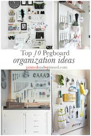 top 10 pegboard organization ideas pinned and repinned