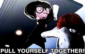 Edna Meme - pull yourself together the incredibles gif find share on giphy