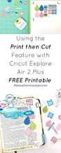 using the print then cut feature with cricut explore air 2 plus