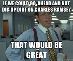 Bill Lumbergh Meme - office space bill lumbergh charles ramsey s interview know