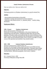 Dba Administrator Resume Here Is The Free Sample Database Administrator Resume You Can