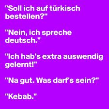 ich spr che soll ich auf türkisch bestellen nein ich spreche