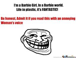 Barbie Girl Meme - i m a barbie girl by recyclebin meme center