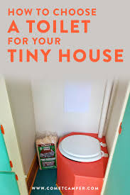 how to choose a toilet for your tiny house u2014 cometcamper