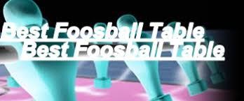 best foosball table brand top 5 foosball table brands best foosball table this year buying guide