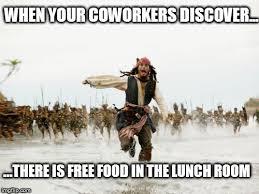 Free Food Meme - free food at work imgflip