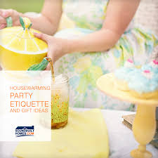 housewarming party etiquette and housewarming gift ideas