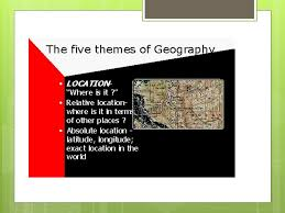 5 themes of geography acronym 6 essential elements 5 themes of geography ppt video online download